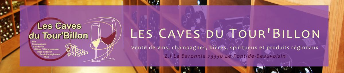 En-tête pages - Les Caves du Tour'Billon 73330 Le pont-de-Beauvoisin - La Baronnie - Vins, spiritueux, bières, produits, sirops, cadeaux